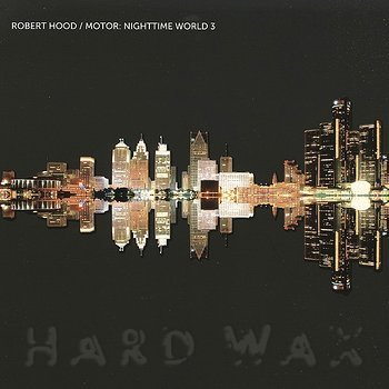 Cover art - Robert Hood: Motor: Nighttime World 3
