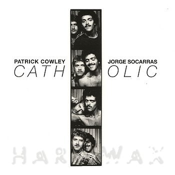 Cover art - Patrick Cowley & Jorge Socarras: Catholic
