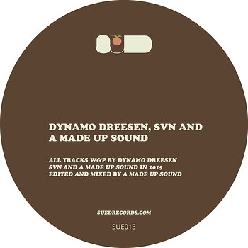 Cover art - Dynamo Dreesen, SVN & A Made Up Sound: Sued 13