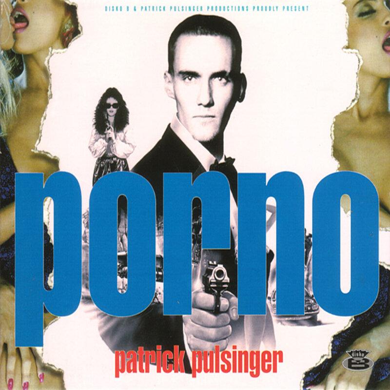 Cover art - Patrick Pulsinger: Porno