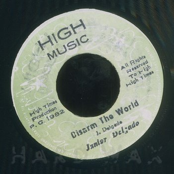 Cover art - Junior Delgado: Disarm The World