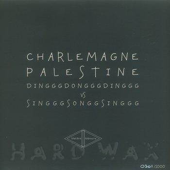 Cover art - Charlemagne Palestine: DingggDongggDinggg vs. SingggSonggSinggg