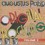 Cover art - Augustus Pablo: Original Rockers Vol. 2