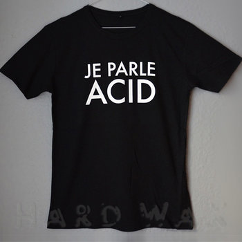 Cover art - T-Shirt, Black, Size S: Je Parle Acid