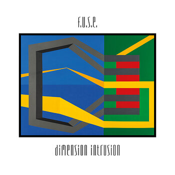 Cover art - F.U.S.E.: Dimension Intrusion (25th Anniversary Edition)