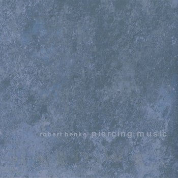 Cover art - Robert Henke: Piercing Music