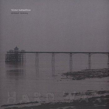 Cover art - Hildur Gudnadottir: Without Sinking