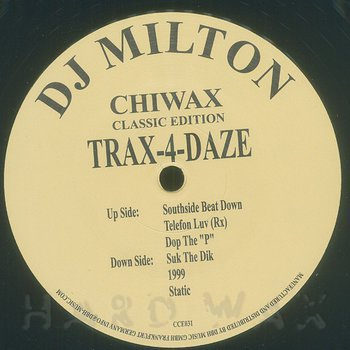 Cover art - DJ Milton: Trax 4 Daze