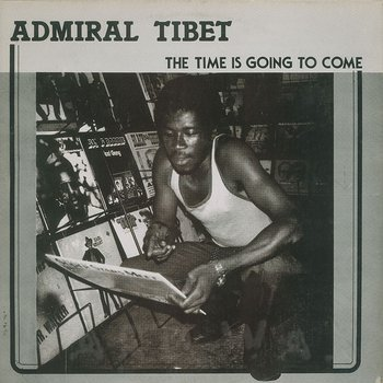 Cover art - Admiral Tibet: The Time Is Going To Come