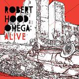 Cover art - Robert Hood: Omega Alive