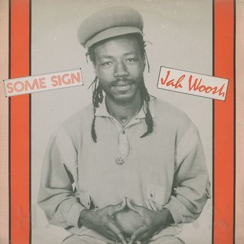 Cover art - Jah Woosh: Some Sign