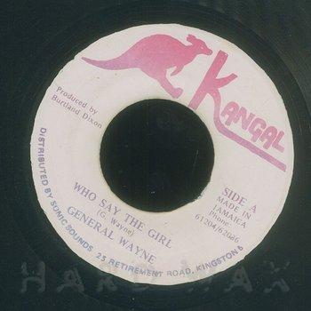Cover art - General Wayne: Who Say The Girl