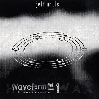 Cover art - Jeff Mills: Waveform Transmission I