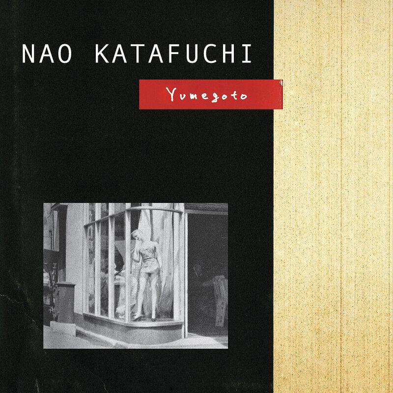 Cover art - Nao Katafuchi: Yumegoto