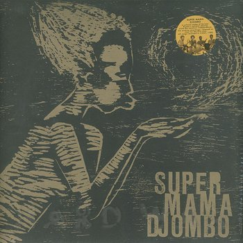Super Mama Djombo Mandjuana