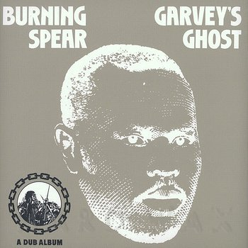 Cover art - Burning Spear: Garvey's Ghost