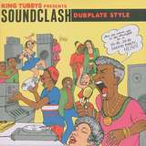 Cover art - Various Artists: King Tubby Presents Soundclash Dubplate Style