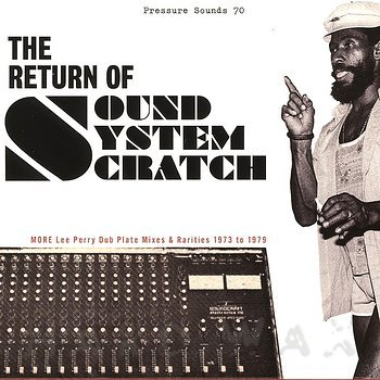 Cover art - Lee Perry: The Return Of Sound System Scratch