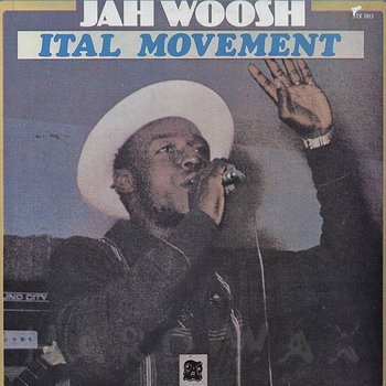 Cover art - Jah Woosh: Ital Movement