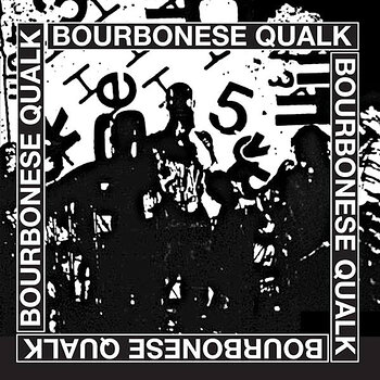 Cover art - Bourbonese Qualk: Bourbonese Qualk 1983-1987