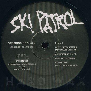 Cover art - Ski Patrol: Versions Of A Life (Recordings 1979-1981)