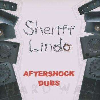 Cover art - Sherriff Lindo: Aftershock Dubs