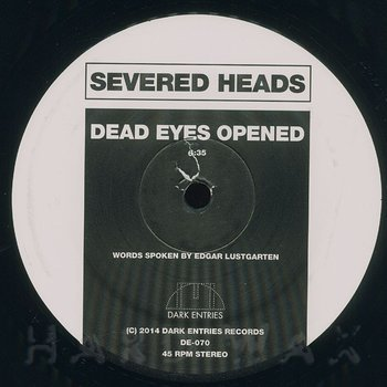 Cover art - Severed Heads: Dead Eyes Opened