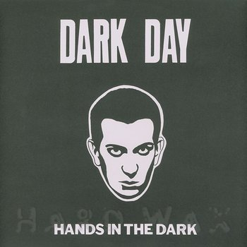 Cover art - Dark Day: Hands In The Dark