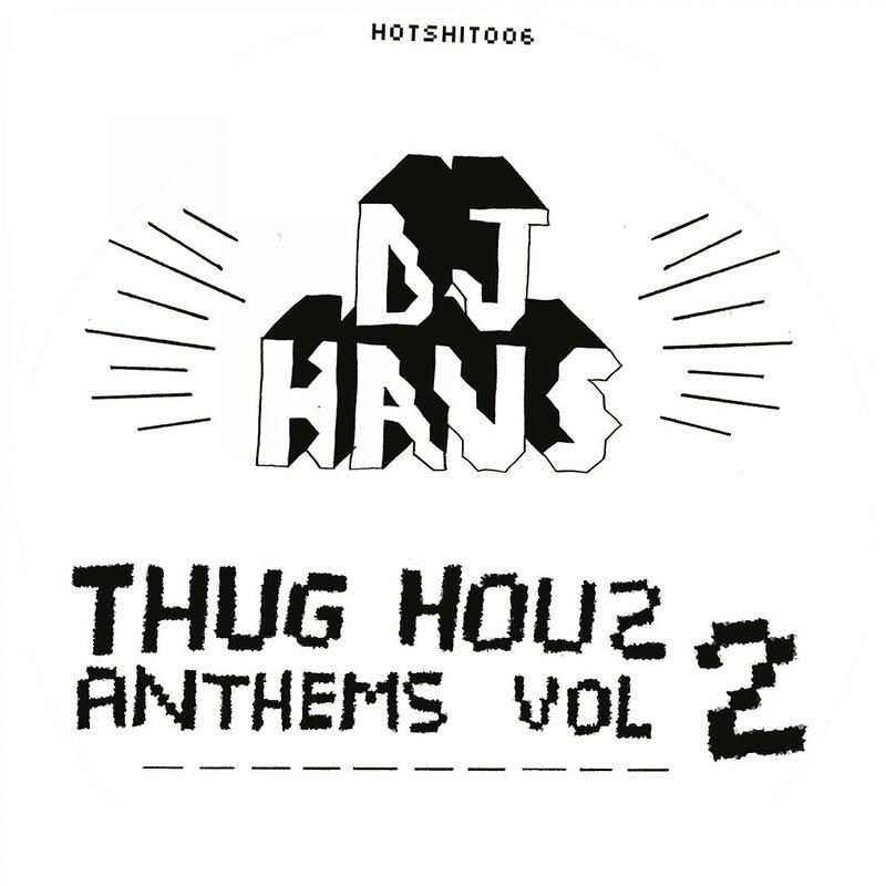 Cover art - DJ Haus: Thug Houz Anthems Vol. 2: : Addicted 2 Houz
