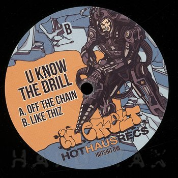 Cover art - U Know The Drill: Off The Chain
