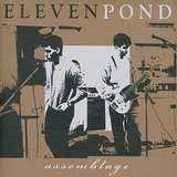 Cover art - Eleven Pond: Assemblage