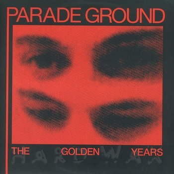 Cover art - Parade Ground: The Golden Years