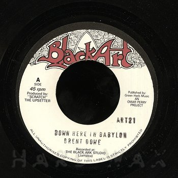 Cover art - Brent Dowe: Down Here In Babylon