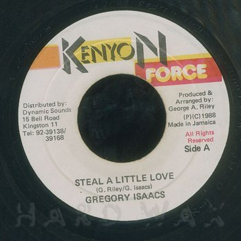 Cover art - Gregory Isaacs: Steal A Little Love