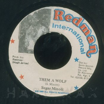 Cover art - Sugar Minott: Them A Wolf