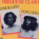 Cover art - Junior Reid / Don Carlos: Firehouse Clash