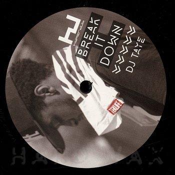 Cover art - DJ Taye: Break It Down