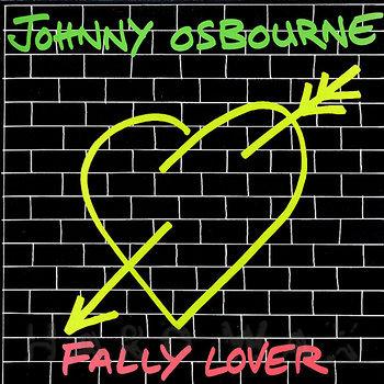 Cover art - Johnny Osbourne: Fally Lover