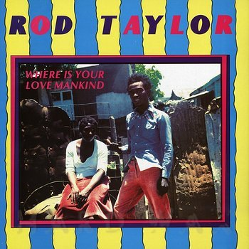 Cover art - Rod Taylor: Where Is Your Love Mankind