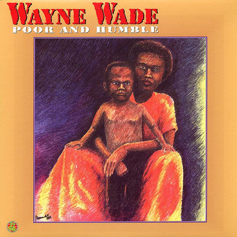 Cover art - Wayne Wade: Poor And Humble