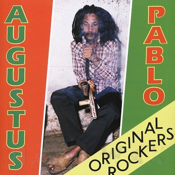 Cover art - Augustus Pablo: Original Rockers