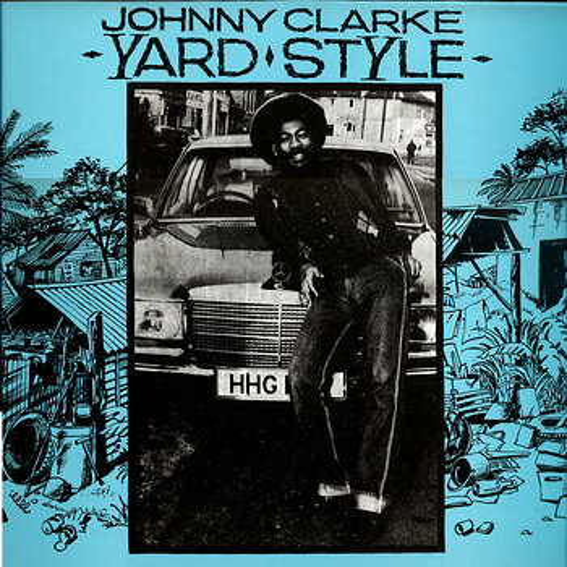 Cover art - Johnny Clarke: Yard Style