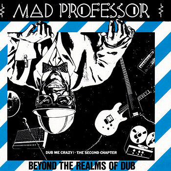 Cover art - Mad Professor: Beyond The Realms Of Dub