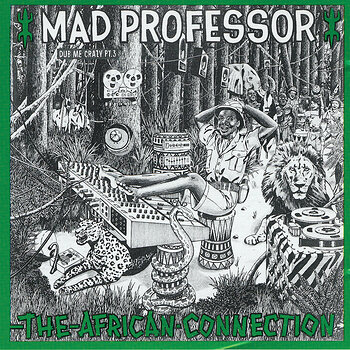 Cover art - Mad Professor: The African Connection