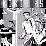 Cover art - Robotiks: My Computer's Acting Strange!!