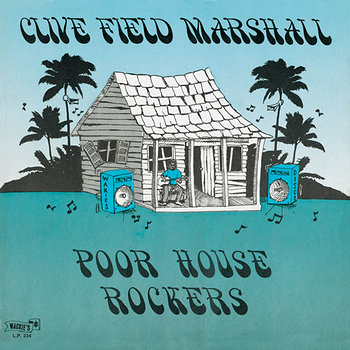Cover art - Clive Field Marshall: Poor House Rockers