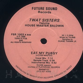 Cover art - Twat Sisters/ Muff Man: Eat My Pussy