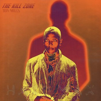 Cover art - Jeff Mills: The Kill Zone