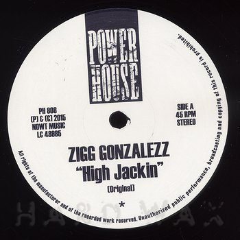 Cover art - Zigg Gonzalezz: High Jackin