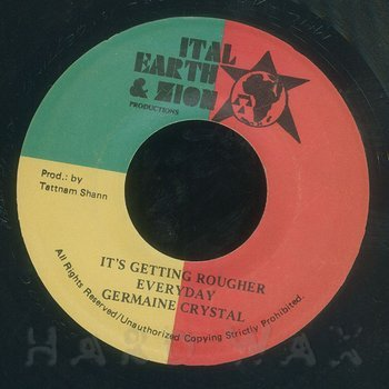 Cover art - Germaine Crystal: It's Getting Rougher Everyday